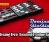 Strategi Menang Terus DominoQQ Online Uang Resmi