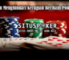 Tips Dalam Menghindari Kerugian Bermain Poker Online